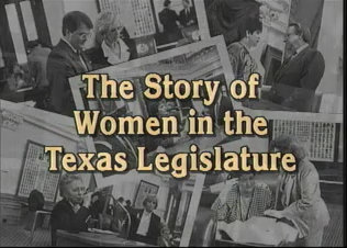The Story of Women in the Texas Legislature